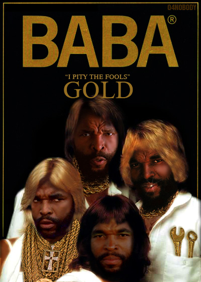 BABA - I pity the fools Gold